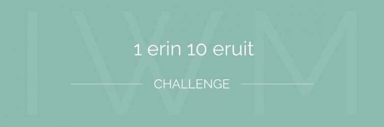 1 erin 10 eruit challenge